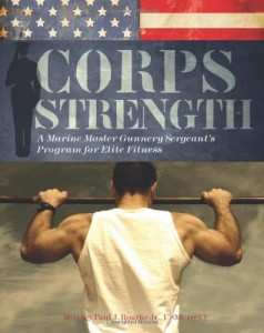 Corps Strength – Marine Fitness From a Master Gunnery Sergeant